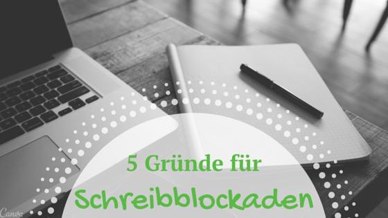 5 Gründe für Schreibblockaden