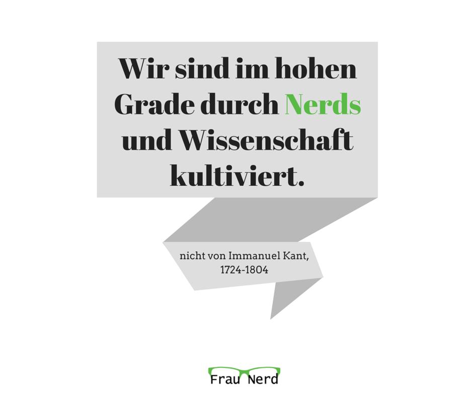 Was Immanuel Kant nie über Nerds gesagt hat