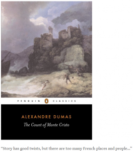 "Alexandre Dumas' Graf von Monte Cristo: ""Story has good twists, but there are too many French places and people…"""