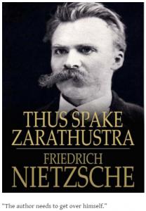 """Nietzsche: """"The author needs to get over himself."""""""