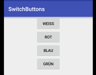 SwitchButtons: Vier Buttons, noch ohne Aufgabe