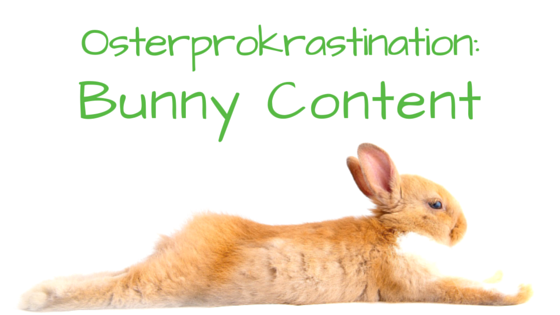 Osterprokrastination: Bunny Content mit Bunny Hopping