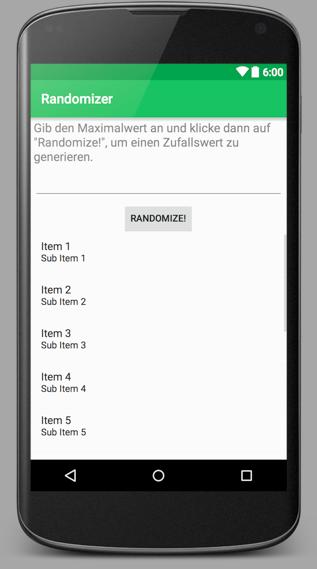 Überblick: Das Layout der Randomize-App