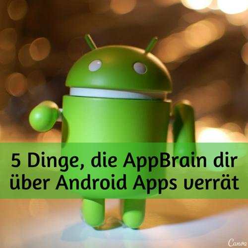 5 Dinge, die AppBrain dir über Android Apps verrät
