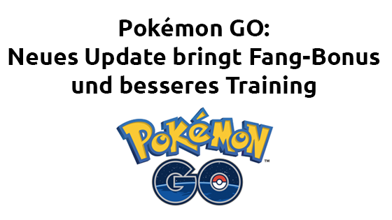 Pokémon GO updated to version 0.41.2 for Android and 1.11.2 for iOS