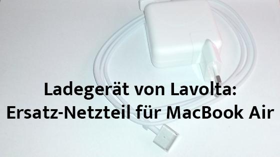 Ladegerät-von-Lavolta-Ersatz-Netzteil-Für-MacBook-Air
