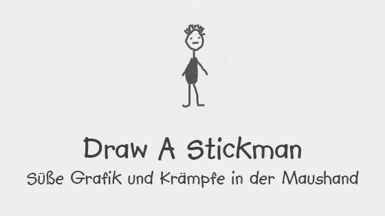 Draw a Stickman - drawastickman.com - bietet süße Grafik und Krämpfe in der Maushand