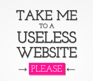 Website: The Useless Web